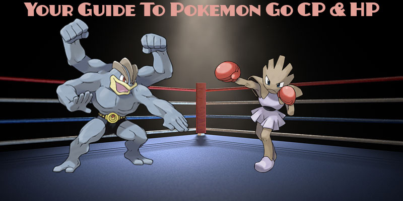 pokemon go cp hp guide