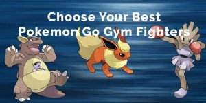 pokemon go best gym fighters
